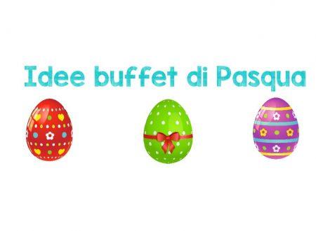 Idee buffet di Pasqua – Ricette salate e dolci