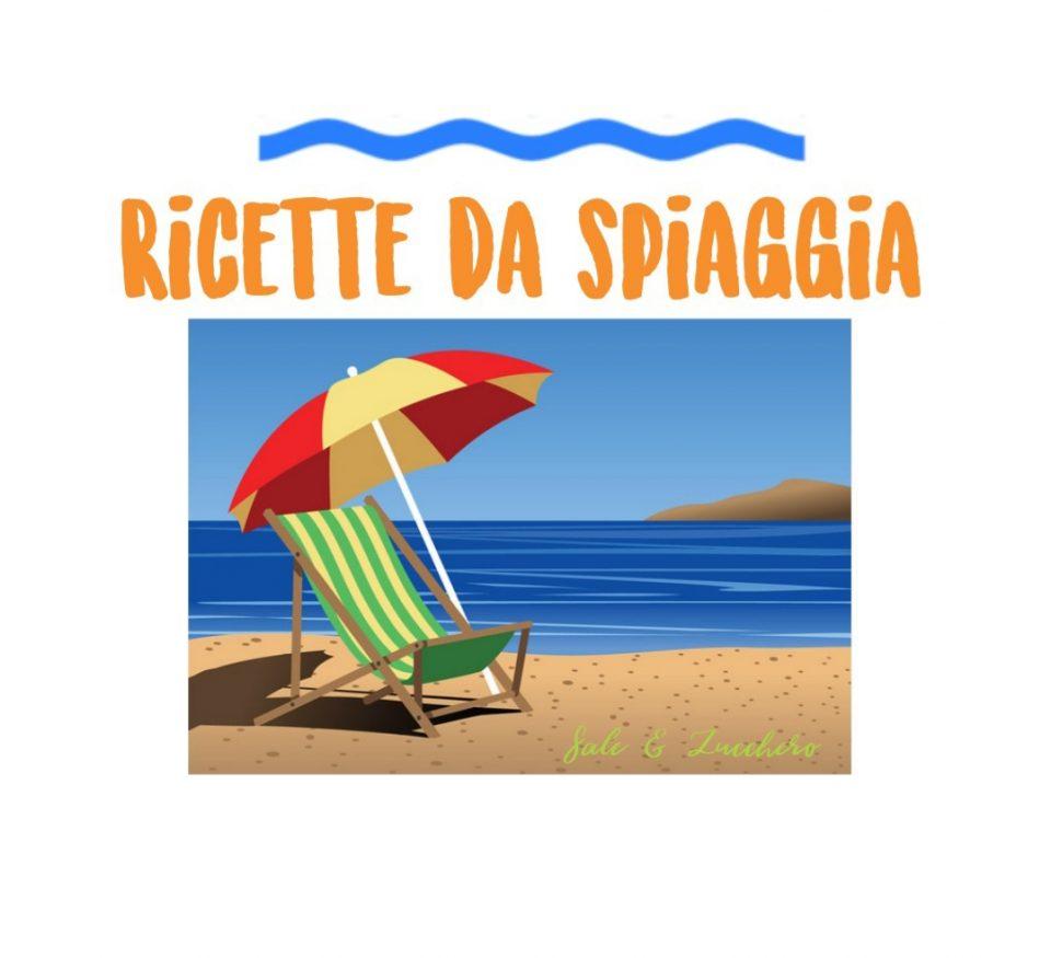 Ricette da spiaggia - Tante idee leggere e facili