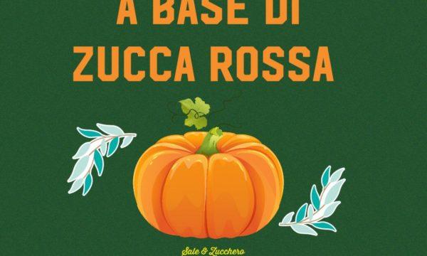 30 RICETTE A BASE DI ZUCCA ROSSA