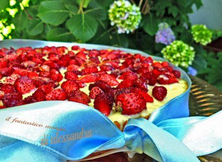 Torta di fragoline di bosco |  Le ricette Il fantastico mondo di Alessandra