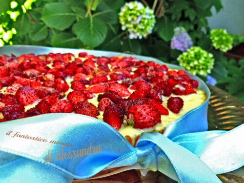 Torta di fragoline di bosco    Le ricette Il fantastico mondo di Alessandra