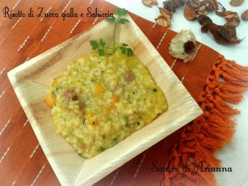 Risotto di Zucca gialla e Salsiccia