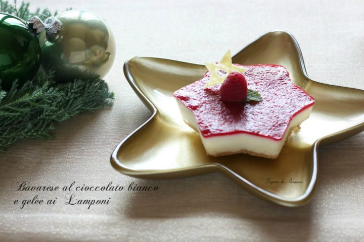 Bavarese al cioccolato bianco e gelèe ai lamponi, dolce natalizio