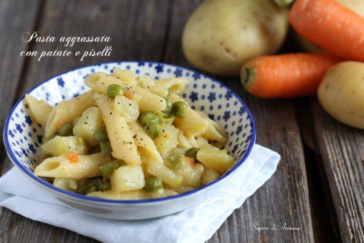 Pasta aggrassata con patate e piselli