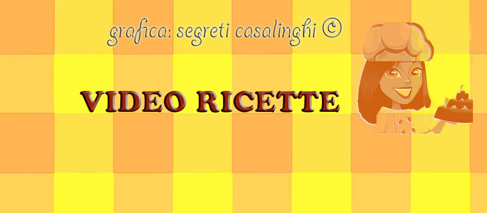 video ricette