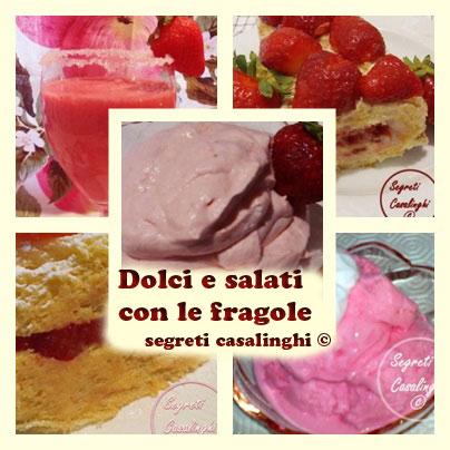 dolci e salati con le fragole