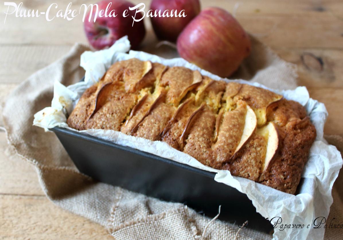 Plum - cake mela e banana , ricetta senza burro