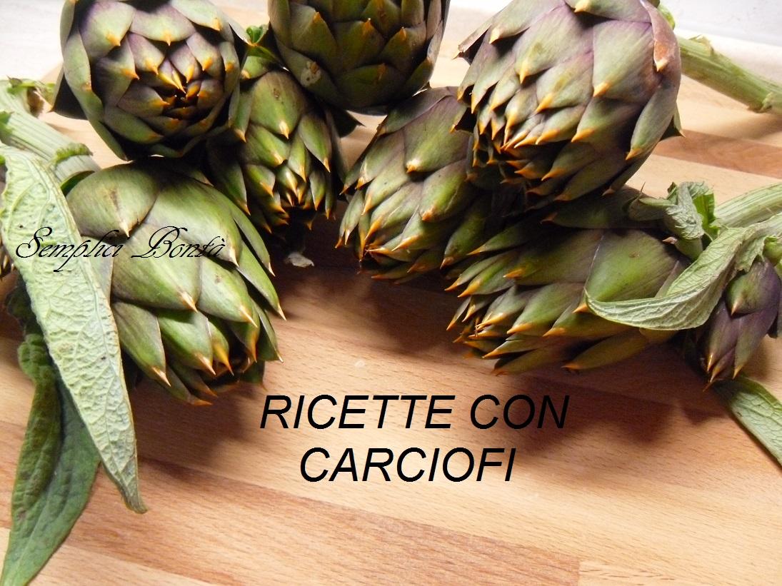 Ricette con carciofi raccolta per tutti i gusti for Ricette con carciofi