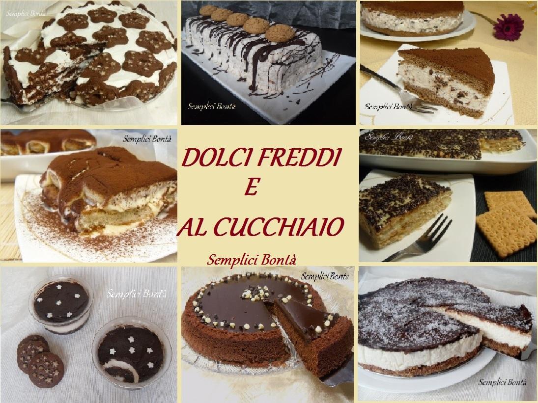 RACCOLTA DOLCI FREDDI E AL CUCCHIAIO