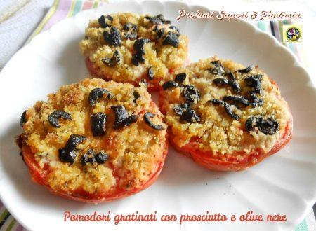 Pomodori gratinati con prosciutto e olive nere