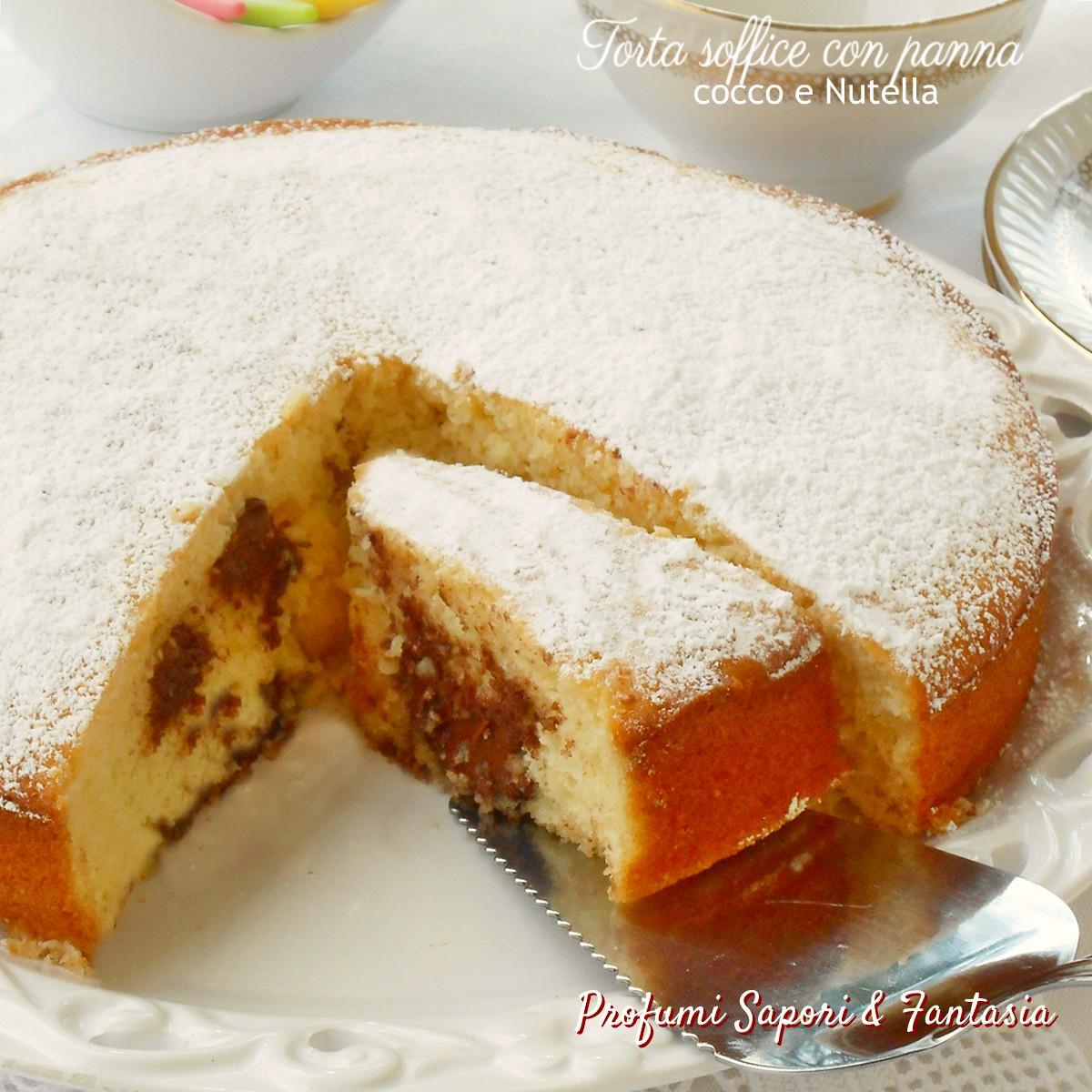 Torta soffice con panna cocco e Nutella g
