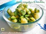 Come congelare le zucchine passo passo