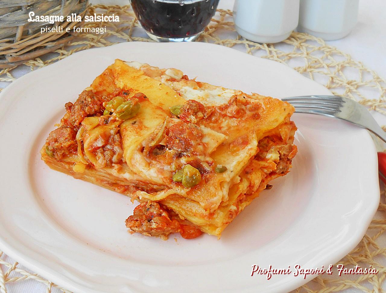 Lasagne alla salsiccia piselli e formaggi