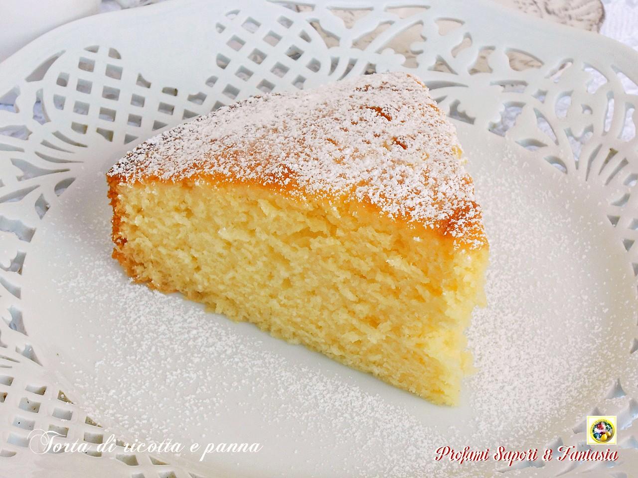Torta di ricotta e panna sofficissima e delicata ricetta facile - Differenza panna da cucina e panna fresca ...
