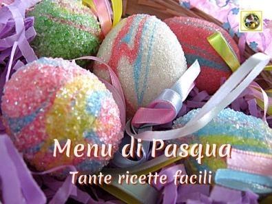 Menu di Pasqua tante ricette facili