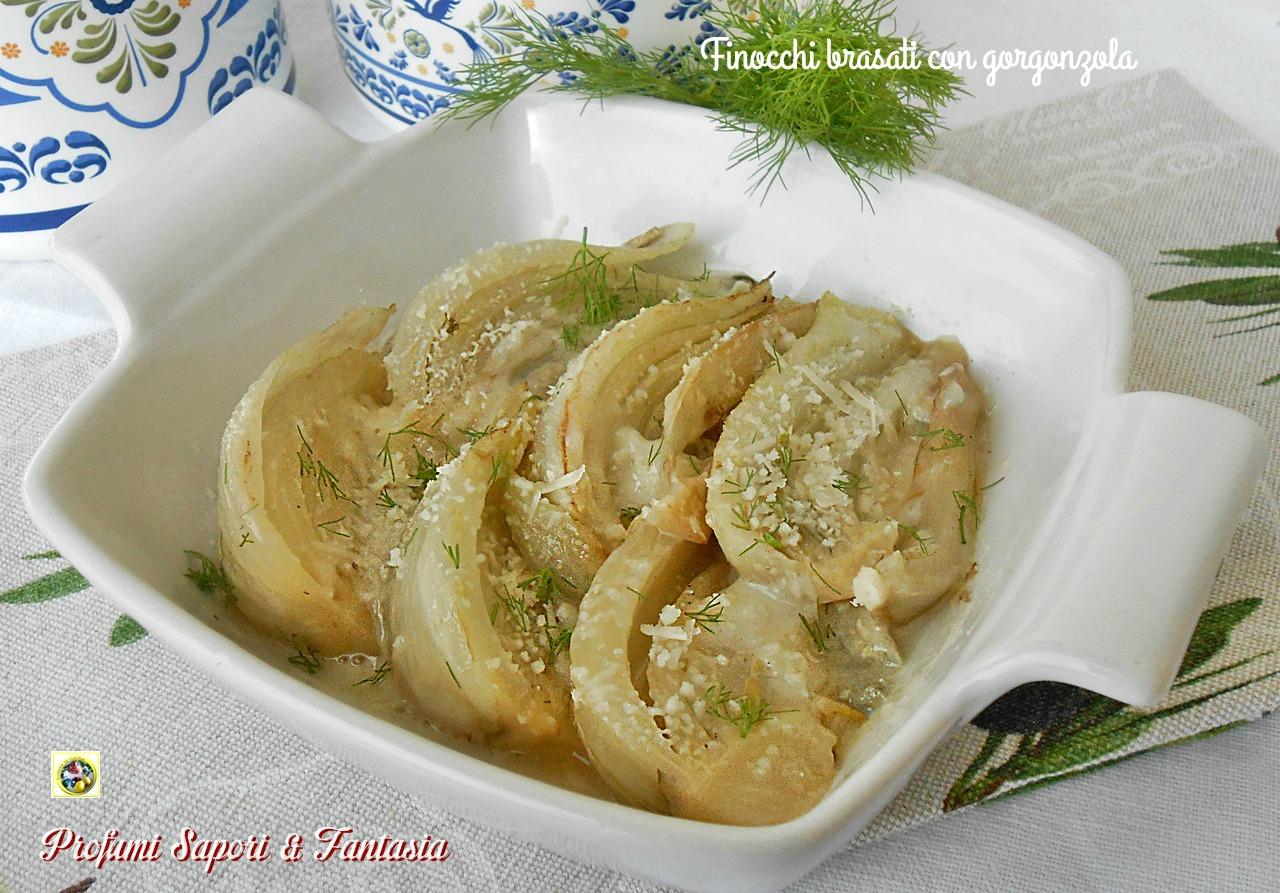 Finocchi brasati con gorgonzola