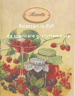ricettari in pdf gratuiti - Cucina Pdf