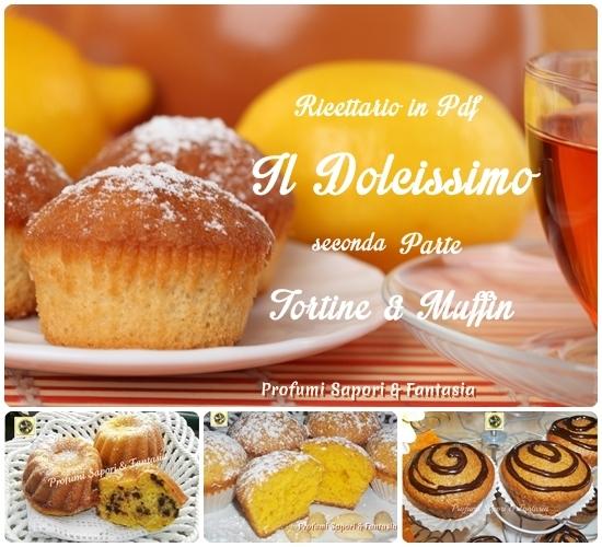 Ricettario dolci in Pdf il Dolcissimo 2° parte   Blog Profumi Sapori & Fantasia