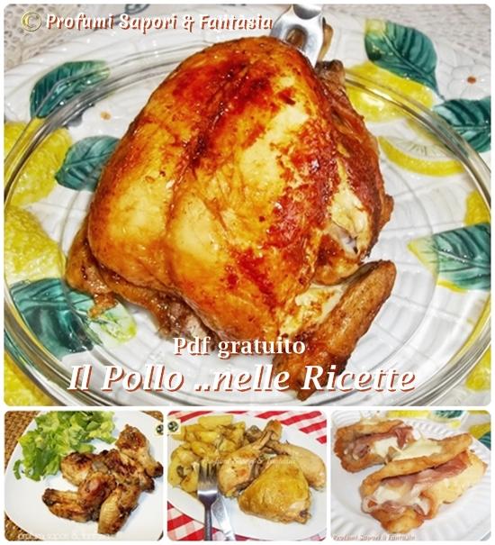 Ricettario Pdf il pollo nelle ricette  Blog Profumi Sapori & Fantasia