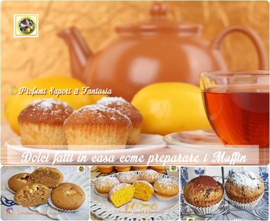 Dolci fatti in casa come preparare i muffin - Profumi per ambienti fatti in casa ...