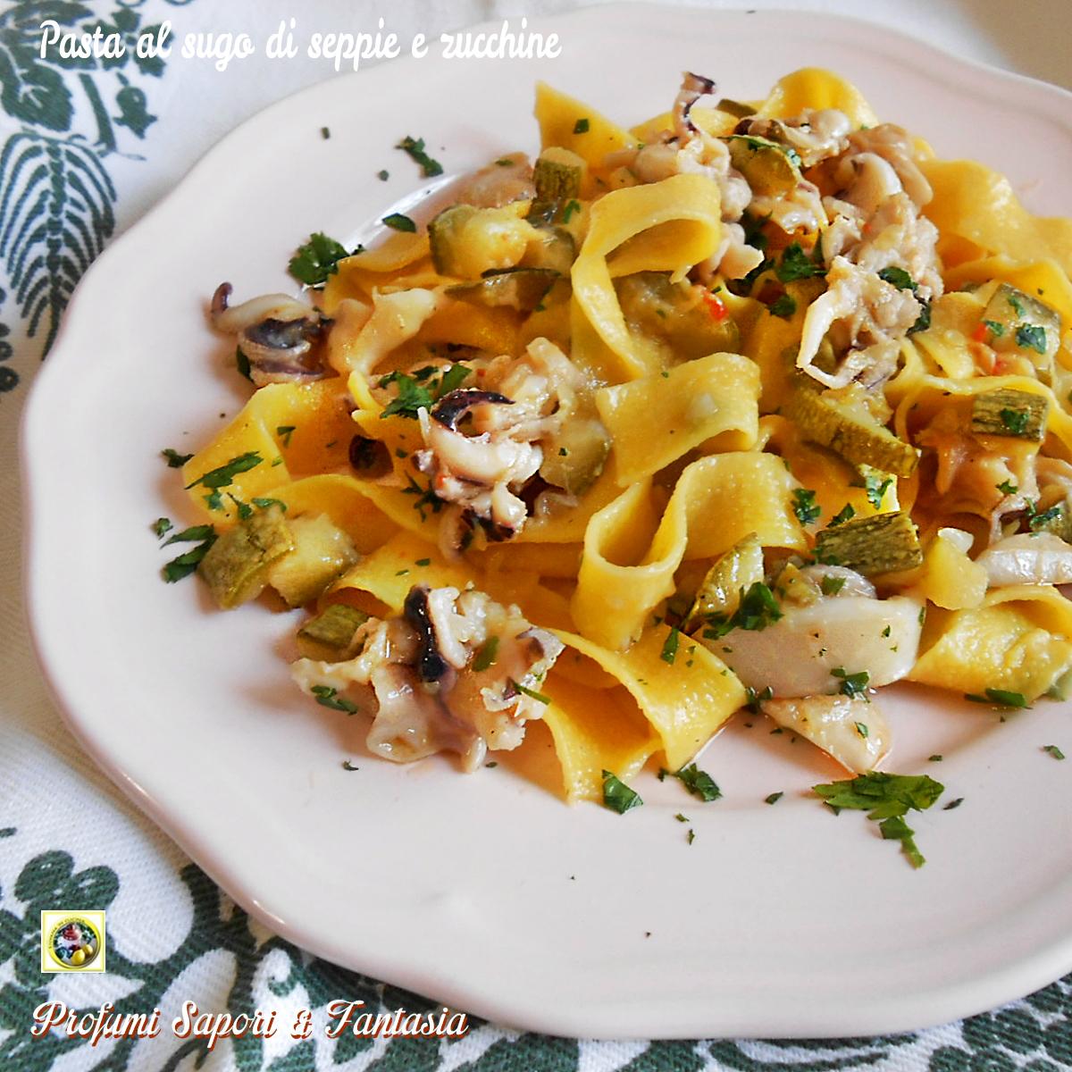 Pasta al sugo di seppie e zucchine Blog Profumi Sapori & Fantasia