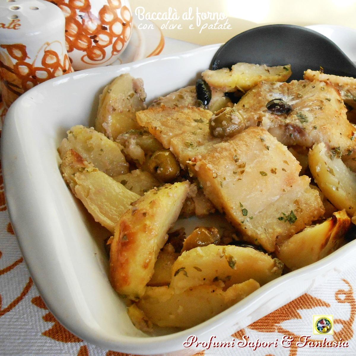 Baccala al forno con olive e patate