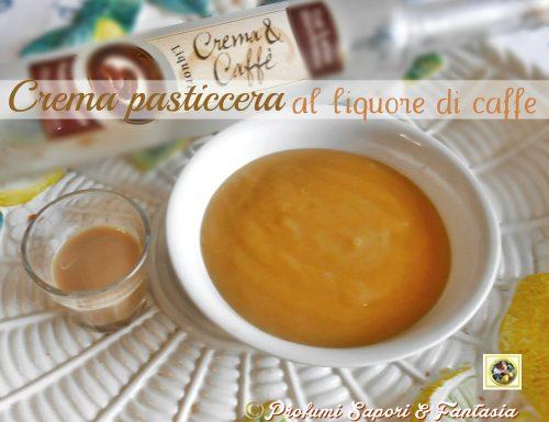 Crema pasticcera al liquore di caffe