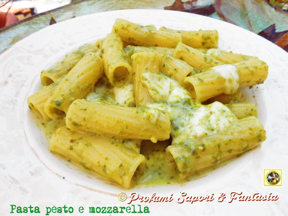 Pasta pesto e mozzarella Blog Profumi Sapori & Fantasia