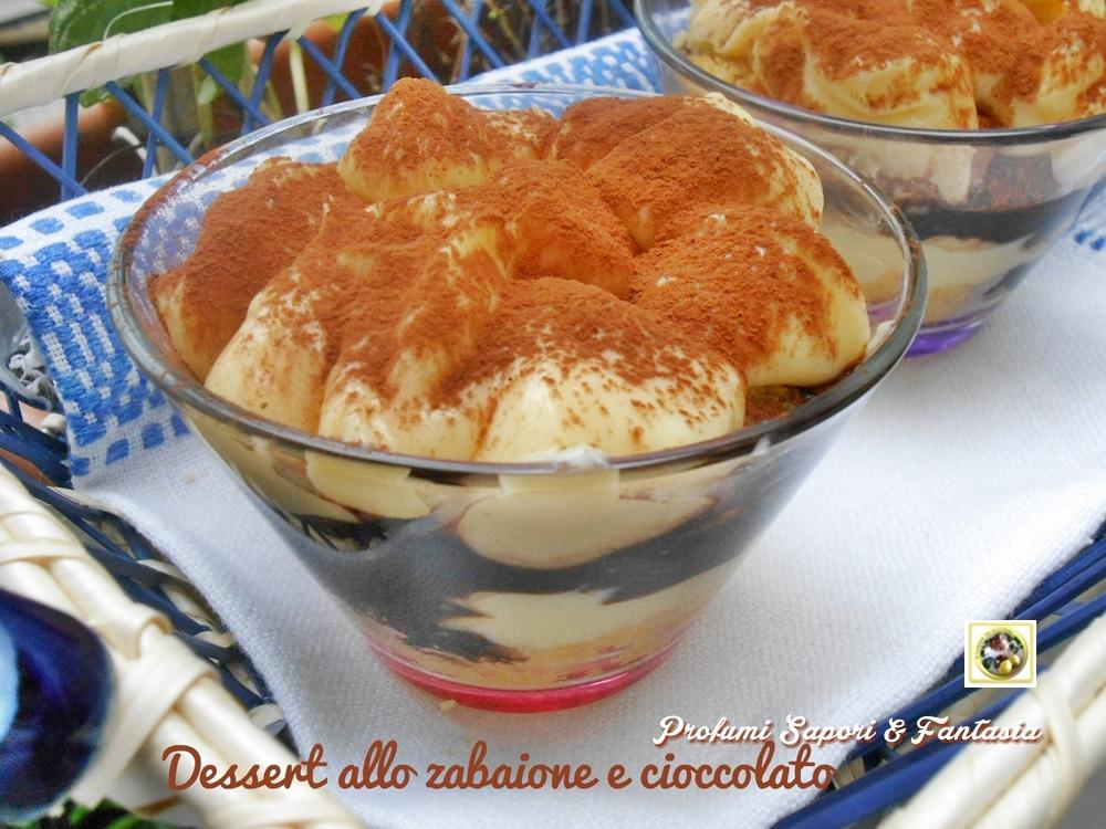 Dessert allo zabaione e cioccolato  Blog Profumi Sapori & Fantasia
