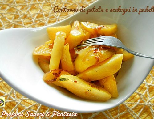 Contorno di patate e scalogni in padella