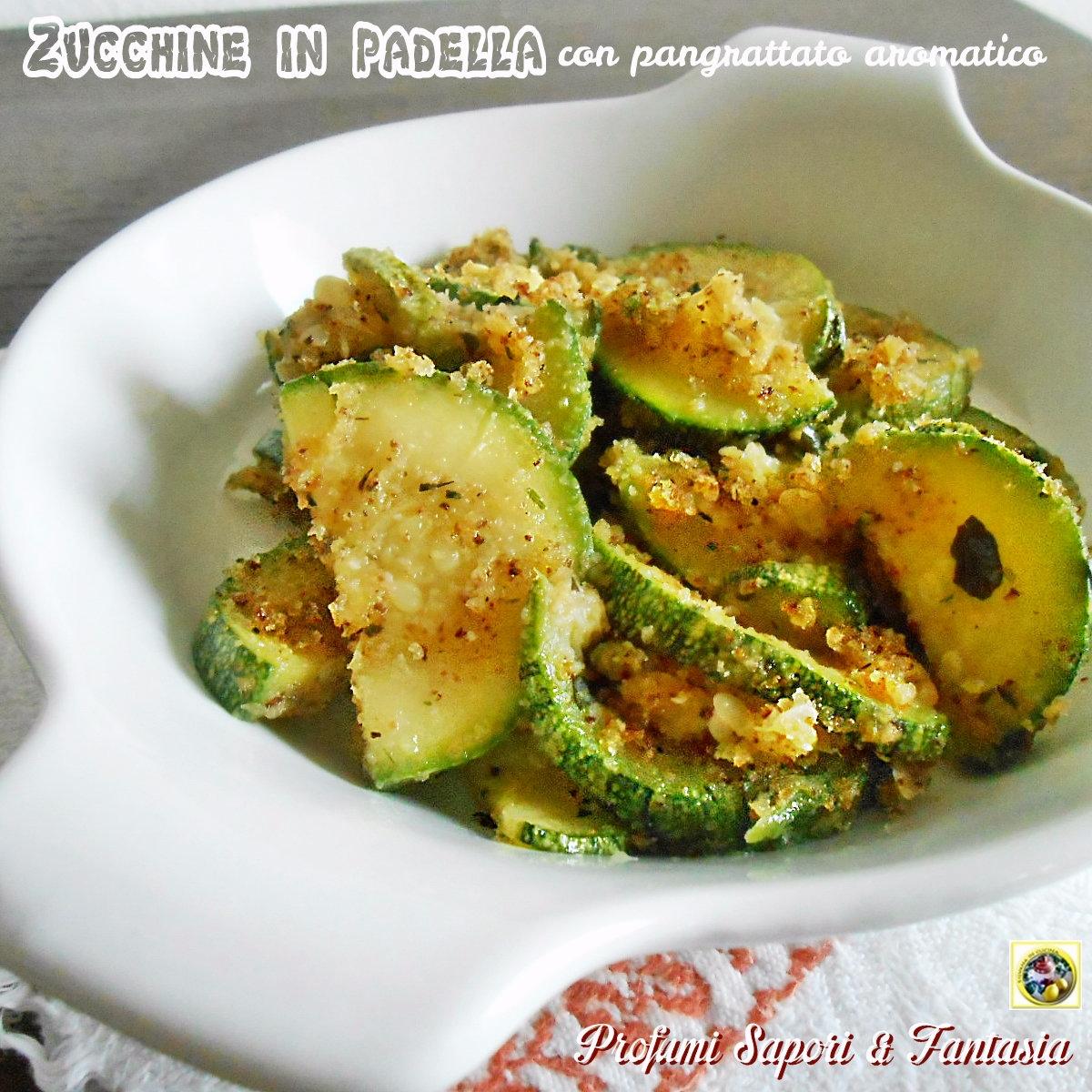 Zucchine in padella con pangrattato aromatico for Cucinare zucchine in padella