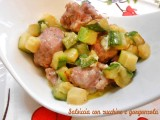 Salsiccia con zucchine e gorgonzola Blog Profumi Sapori & Fantasia