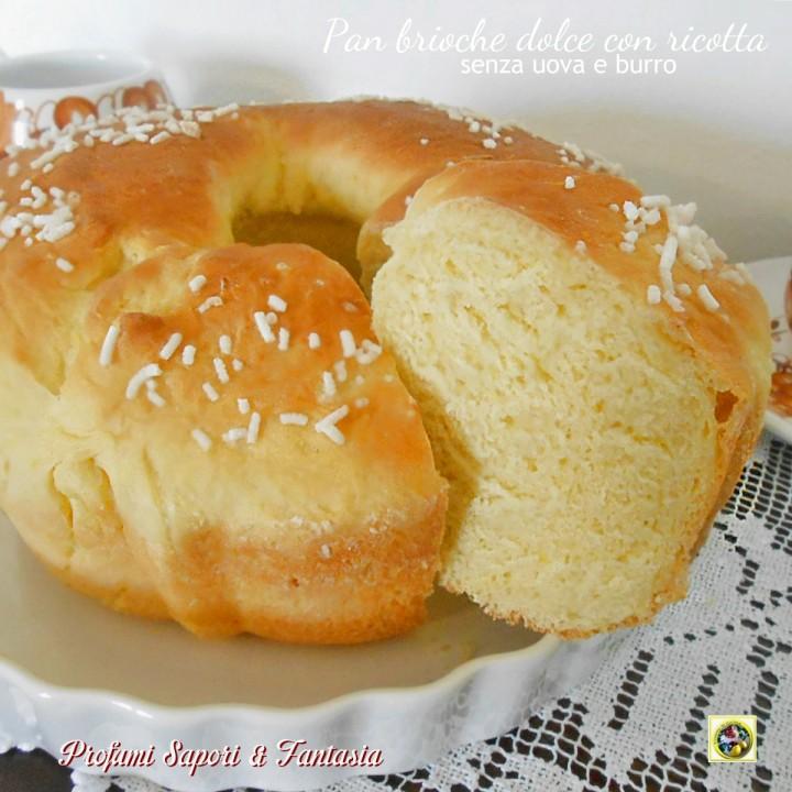Pan brioche dolce con ricotta