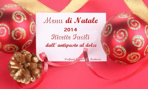 Menu di Natale 2014 ricette facili