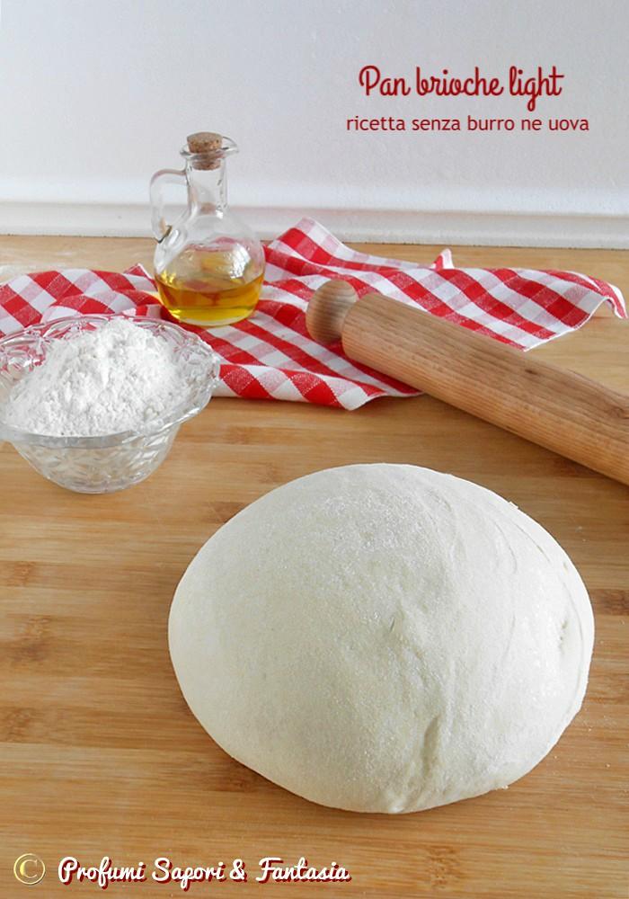 Pan brioche light senza burro e senza uova ver