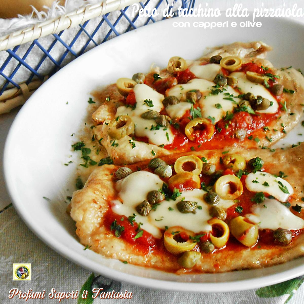 Petto di taccchino alla pizzaiola con capperi e olive