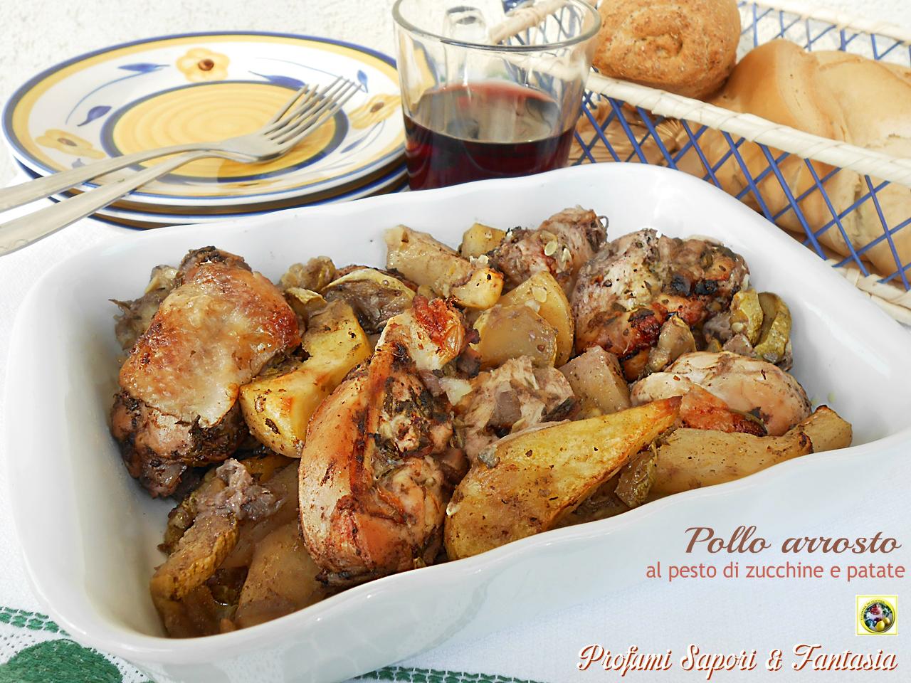 Pollo arrosto al pesto di zucchine e patate Blog Profumi Sapori & Fantasia