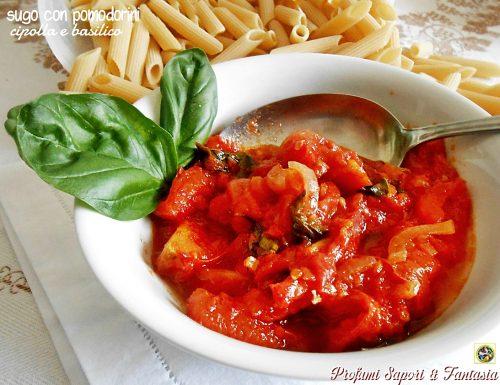 Sugo con pomodorini cipolla e basilico ricetta