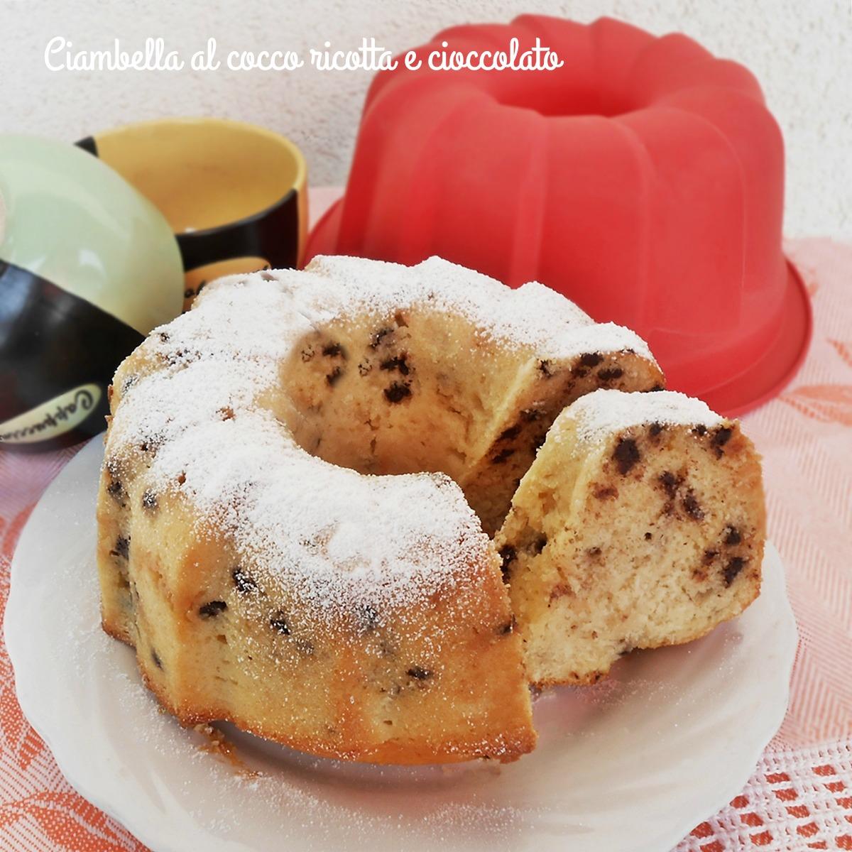 Ciambella al cocco ricotta e cioccolato ricetta