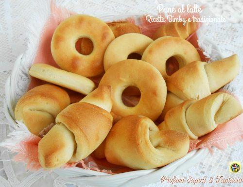Pane al latte ricetta Bimby e tradizionale
