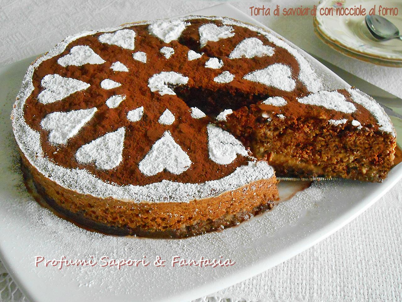 Torta di savoiardi e nocciole al forno senza farina ne lievito - Forno microonde e tradizionale insieme ...