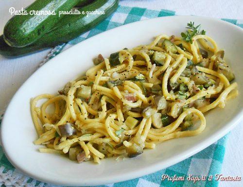 Pasta cremosa prosciutto e zucchine