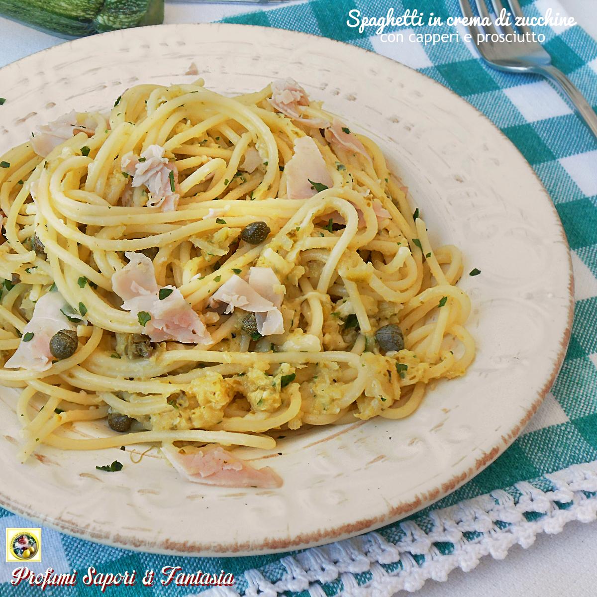 Spaghetti in crema di zucchine con capperi e prosciutto grande