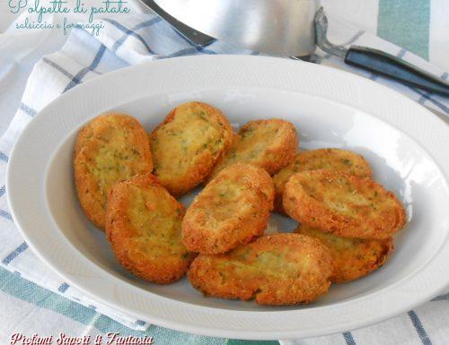 Polpette di patate salsiccia e formaggi
