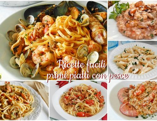 Ricette facili di primi piatti con pesce