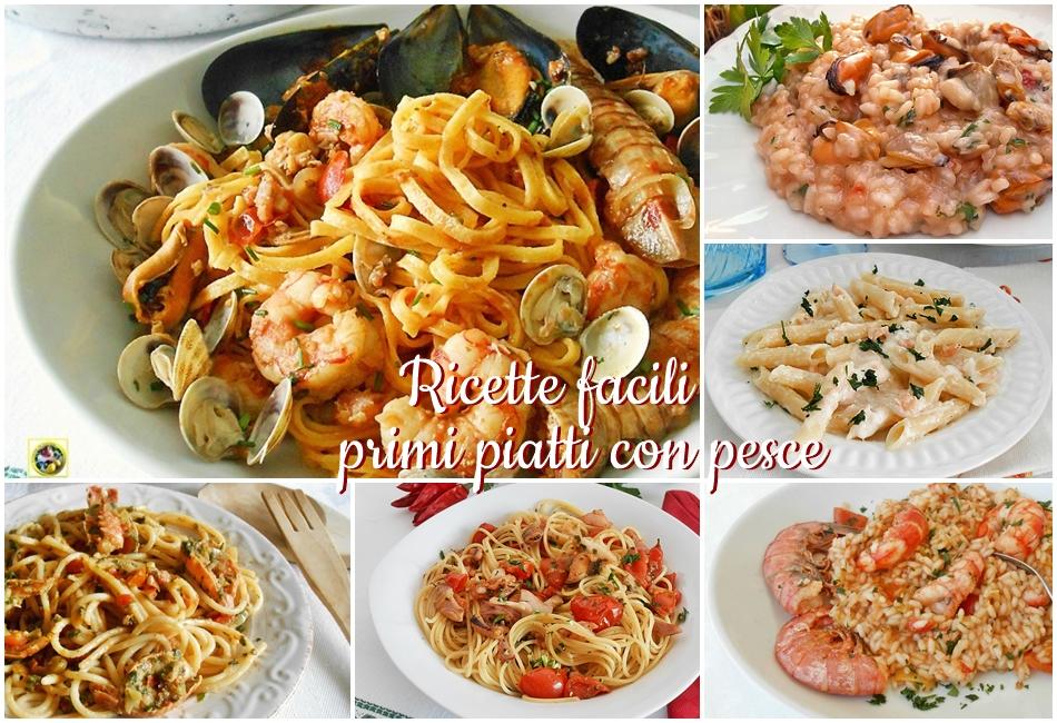 Ricette facili di primi piatti con pesce gustose e per for Ricette pesce facili