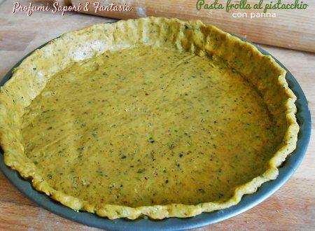 Pasta frolla ai pistacchi e panna