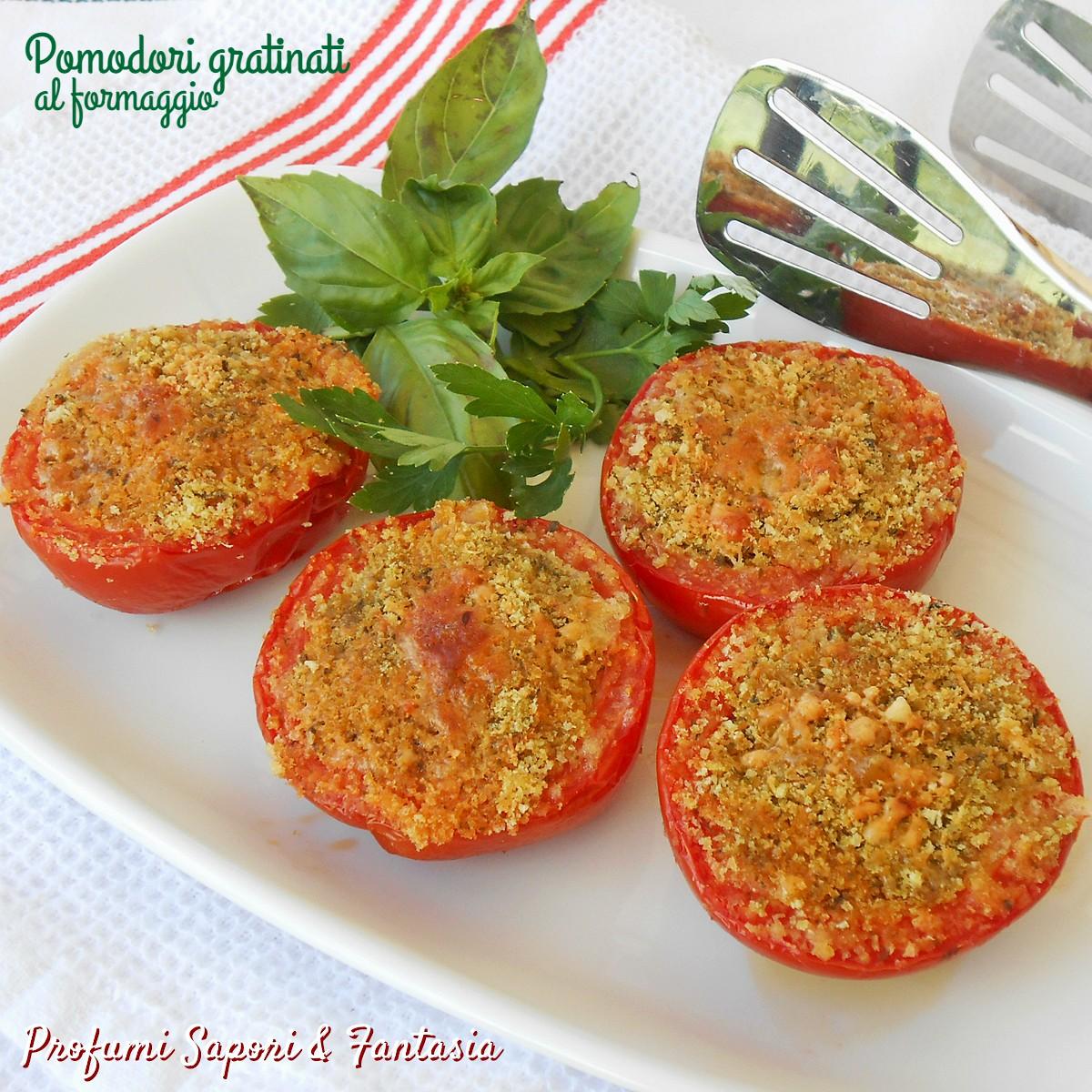 Pomodori gratinati al formaggio g