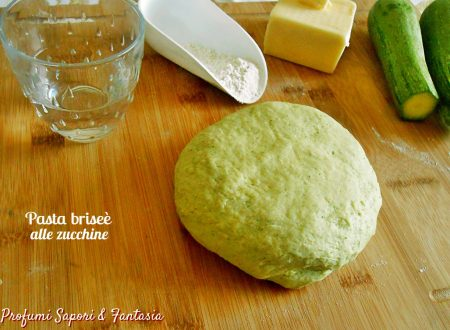 Pasta briseè alle zucchine ricetta base