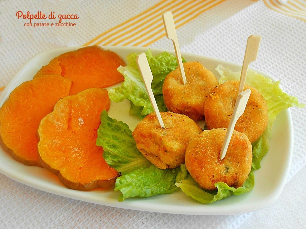 Polpette di zucca con patate e zucchine